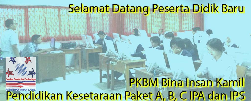 Selamat datang di PKBM Bina Insan Kamil